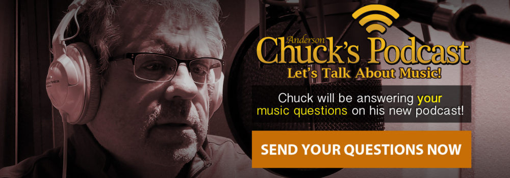 Chuck Anderson Music Podcast
